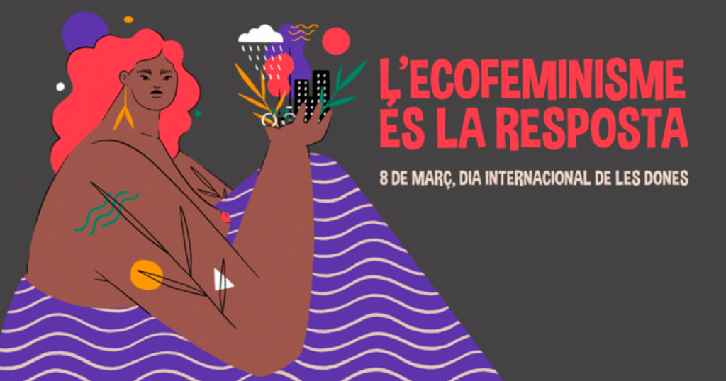 Activitats 8 de març. Ecofeminismes